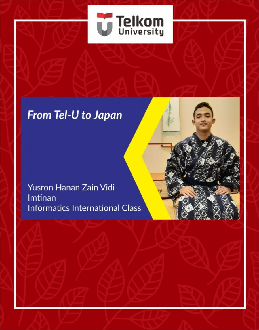 From Tel-U to Japan